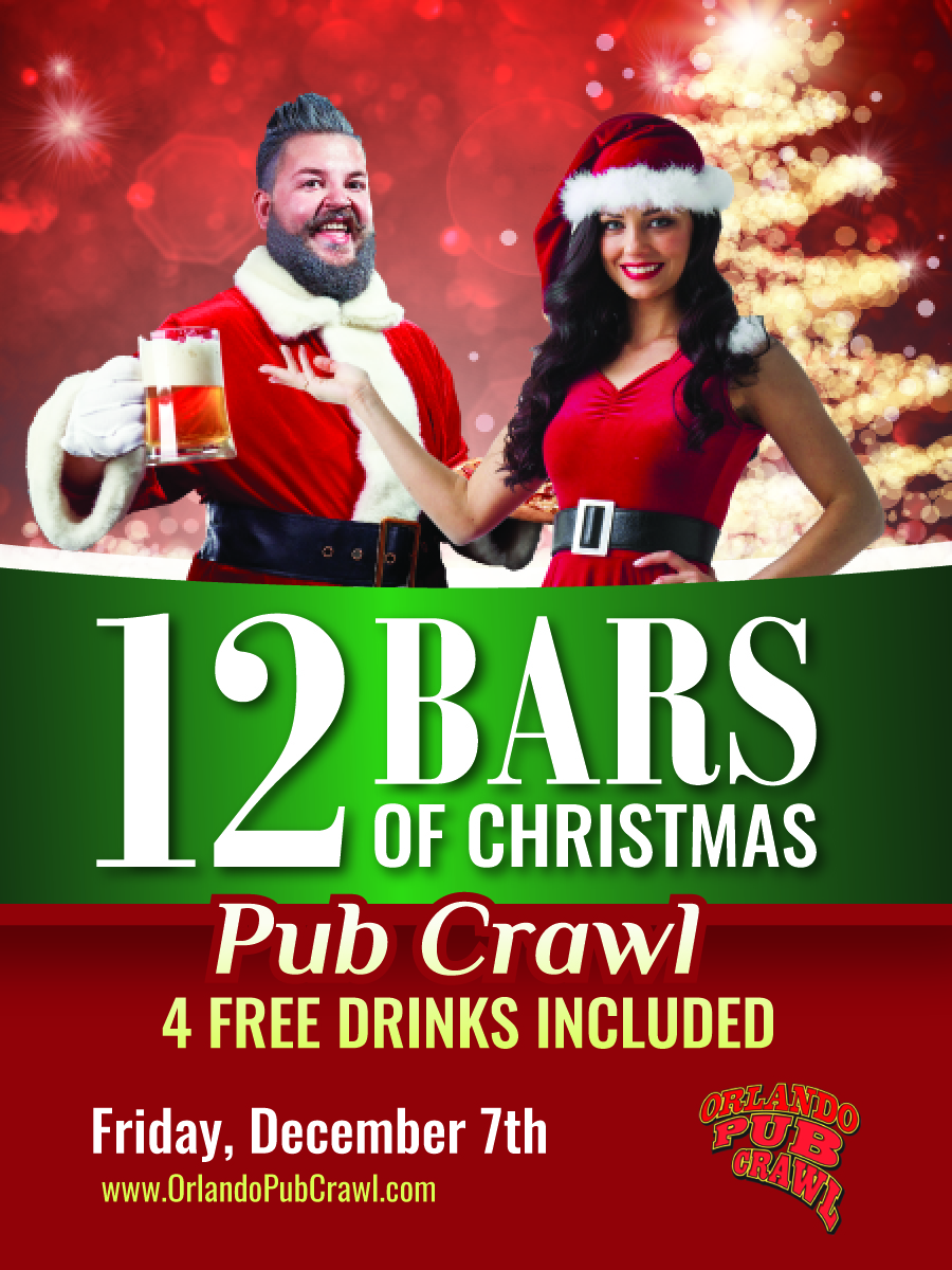 the 12 bars of christmas pub crawlorlando downtown orlando events orlando pub crawl