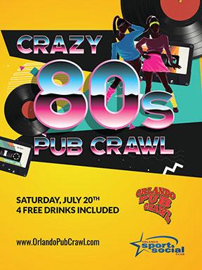 The 14th Annual Crazy 80's Pub Crawl   Downtown Orlando Events